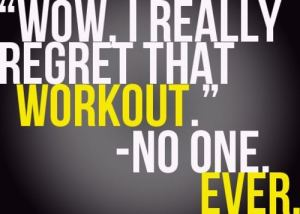 wow-i-really-regret-that-workout