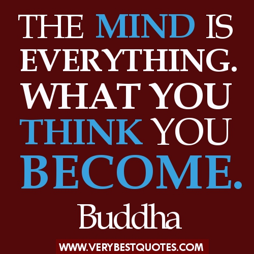 Buddha-Quotes-The-mind-is-everything.-What-you-think-you-become